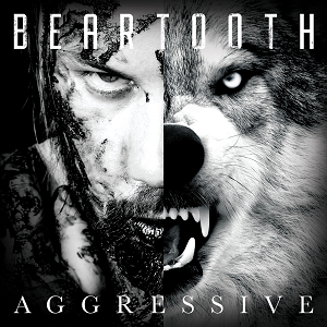 Aggressive - Beartooth Small
