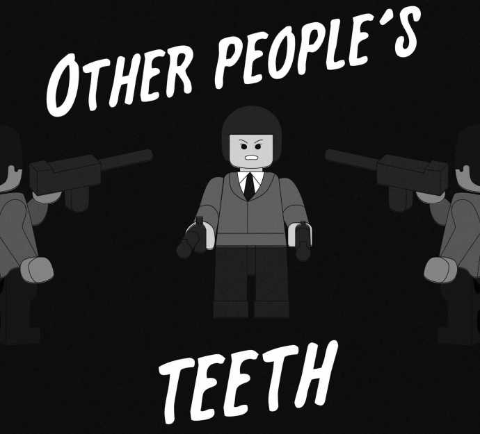 Other People's Teeth